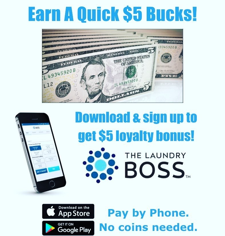 Download the Laundry BOSS app and get $5 Bucks